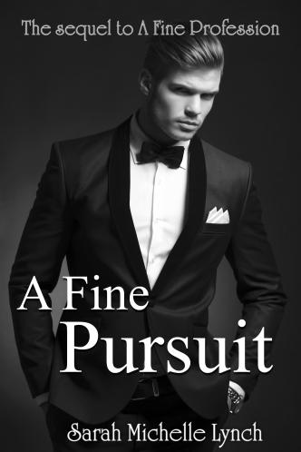 a fine pursuit